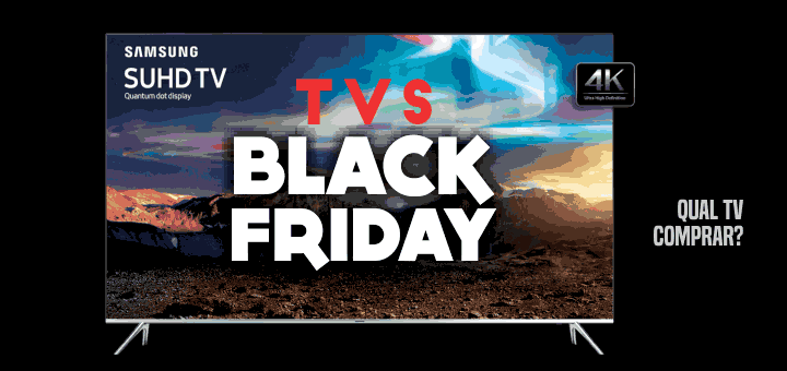 TV Black Friday mais barata para comprar - Qual TV comprar